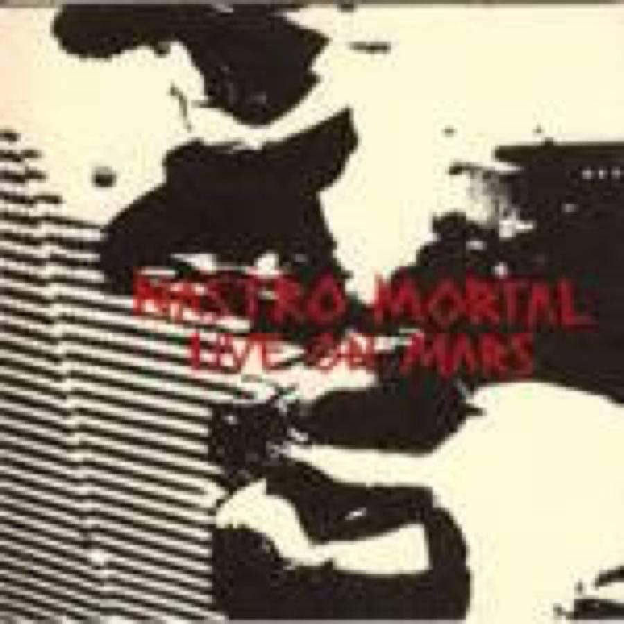 Nastro Mortal – Live On Mars