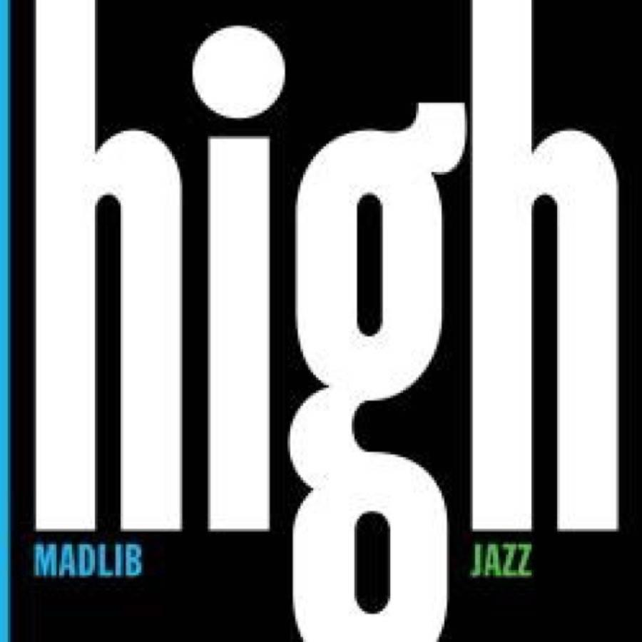 Madlib Medicine Show #7: High Jazz