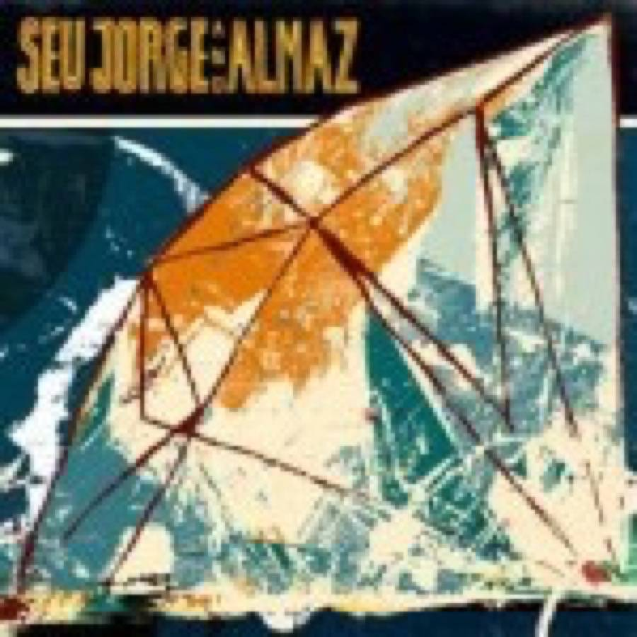 Seu Jorge – Seu Jorge and Almaz