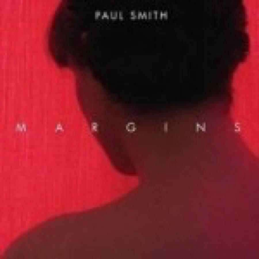 Paul Smith – Margins