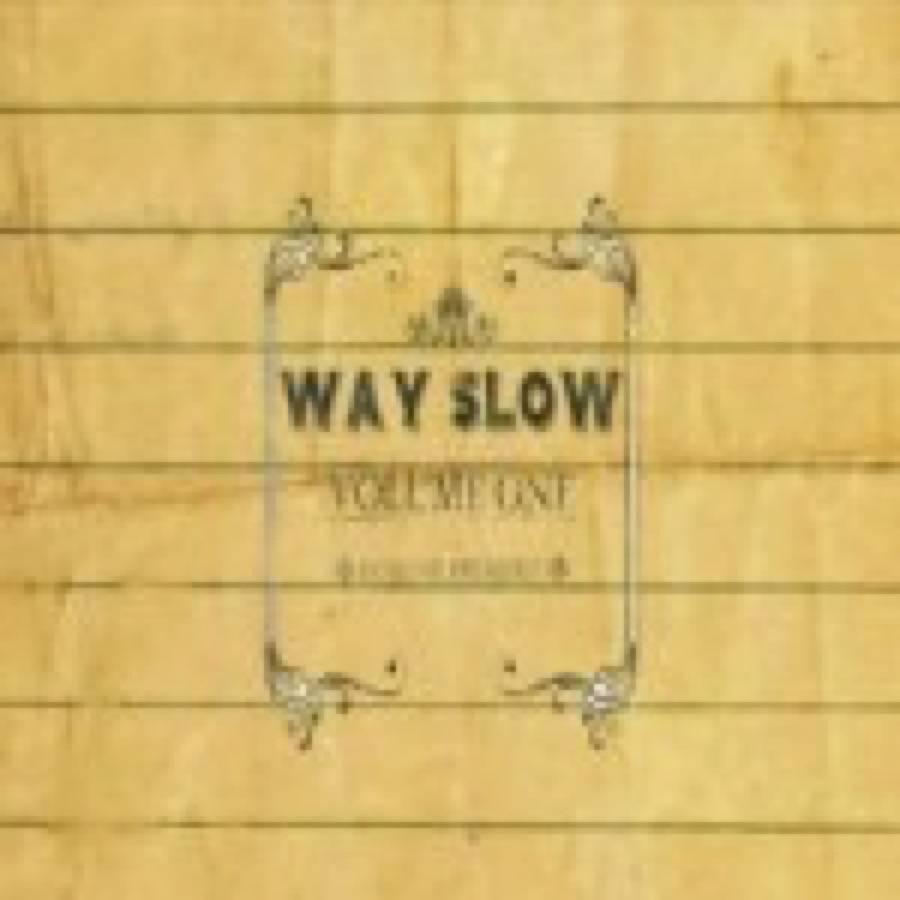 Banjo Or Freakout – Way Slow Volume One