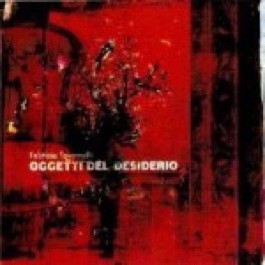 Fabrizio Tavernelli – Oggetti del desiderio