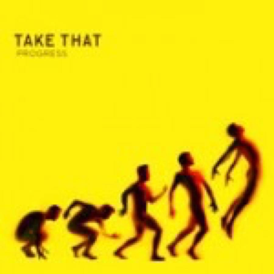 Take That – Progress
