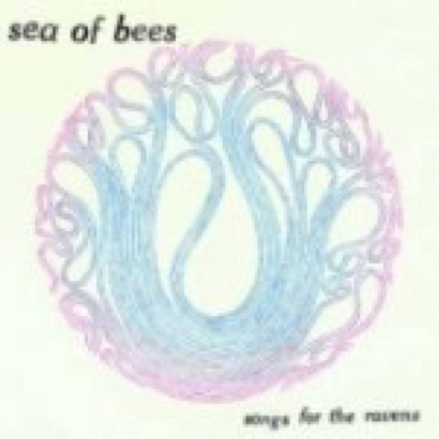 Sea Of Bees – Songs for the Ravens