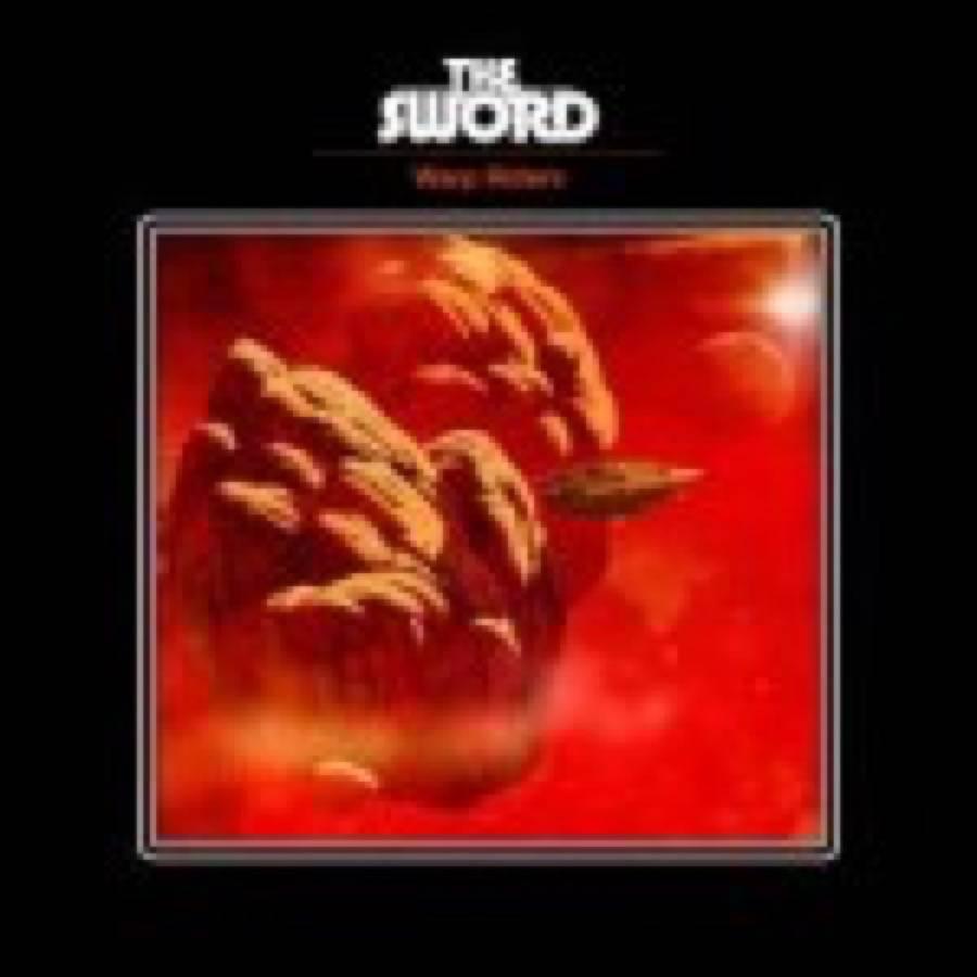 Sword (The) – Warp Riders