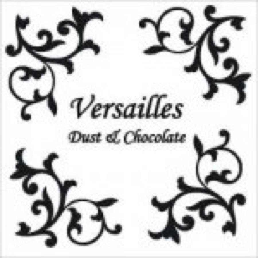 Versailles – Dust & Chocolate