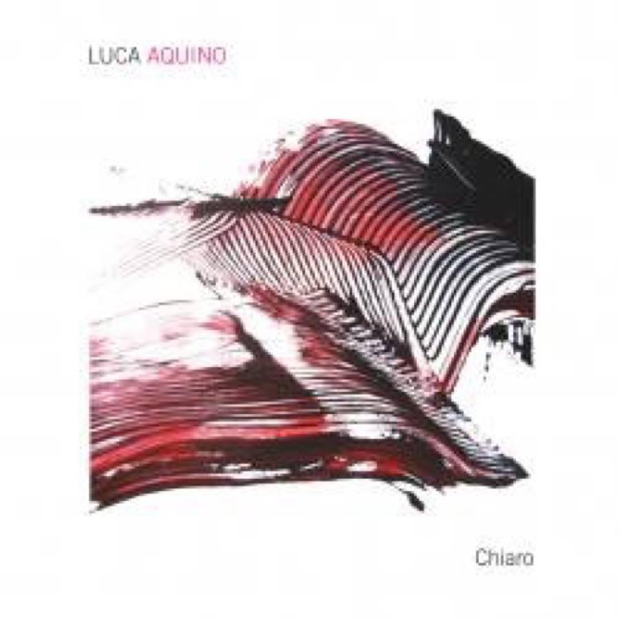 Luca Aquino – Chiaro