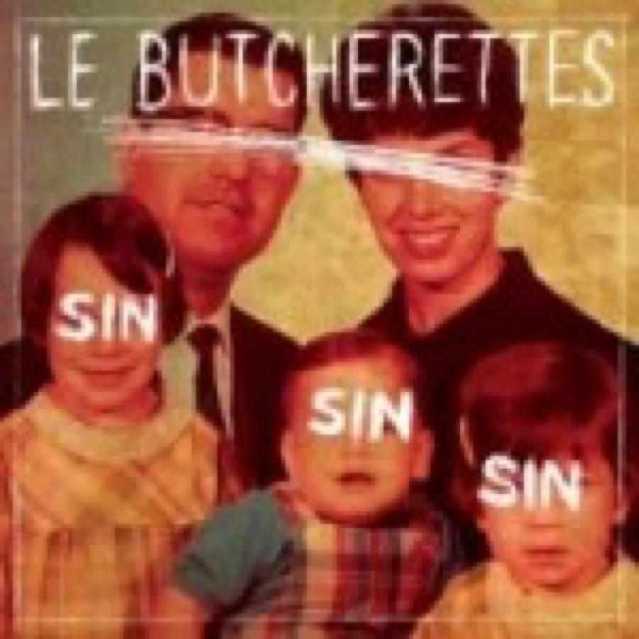 Le Butcherettes – Sin Sin Sin