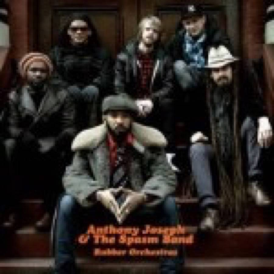 Anthony Joseph & The Spasm Band – Rubber Orchestra