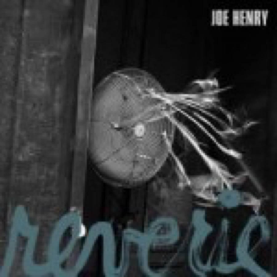 Joe Henry – Reverie