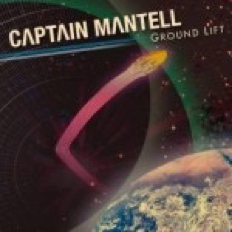 Captain Mantell – Ground Lift