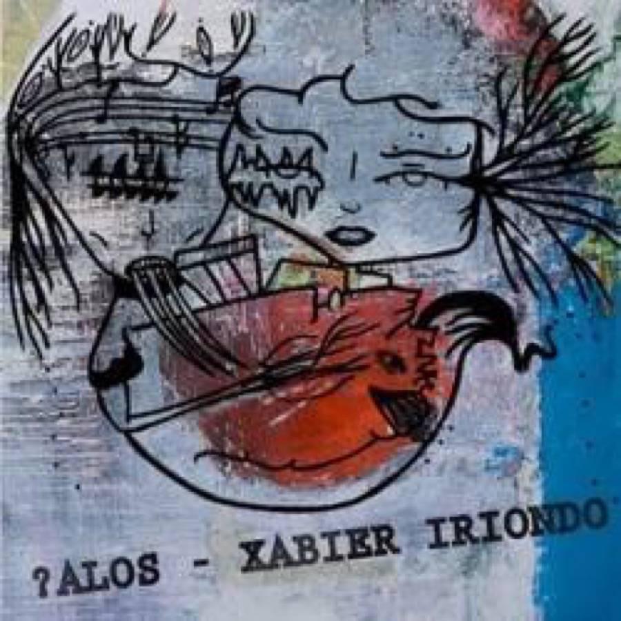 "Xabier Iriondo / ?Alos – Split 7"""