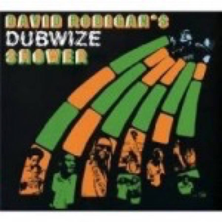 David Rodigan's Dubwize Shower