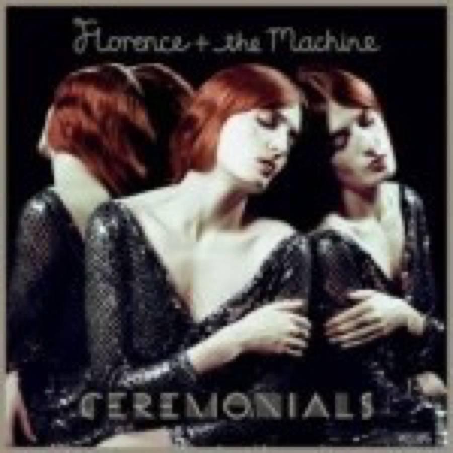 Florence And The Machine – Ceremonials