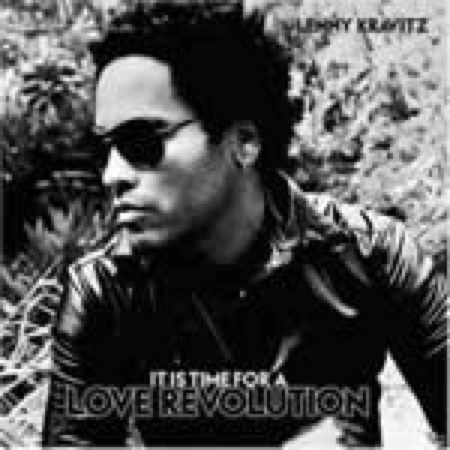 Lenny Kravitz – It Is Time for a Love Revolution