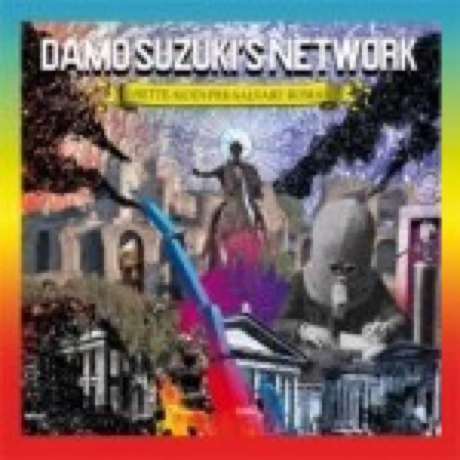 Damo Suzuki's Network – Sette Modi Per Salvare Roma