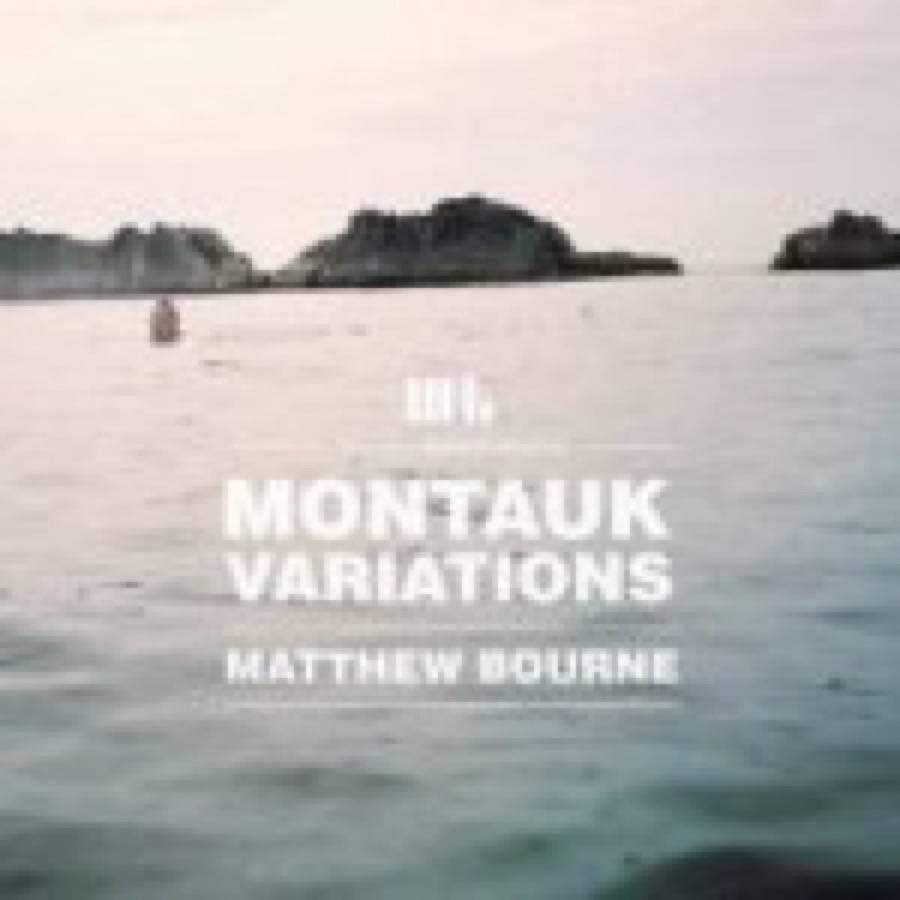 Montauk Variations