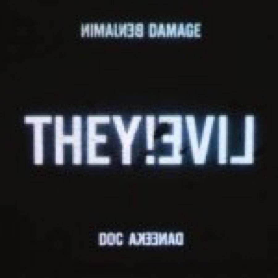 Benjamin Damage – They!Live