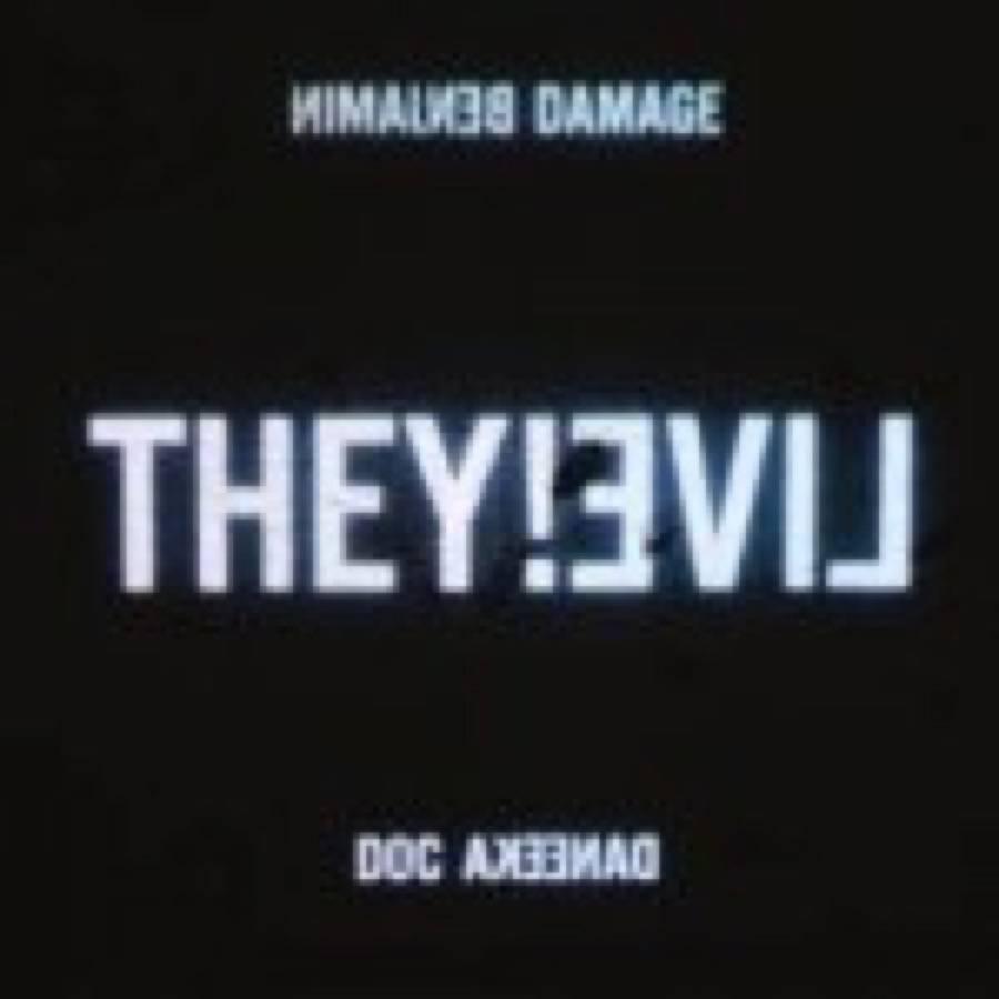 Benjamin Damage – They!Live