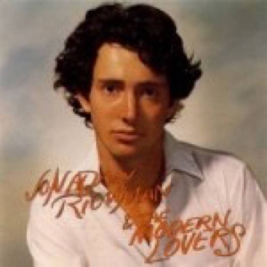 Jonathan Richman – Jonathan Richman & The Modern Lovers