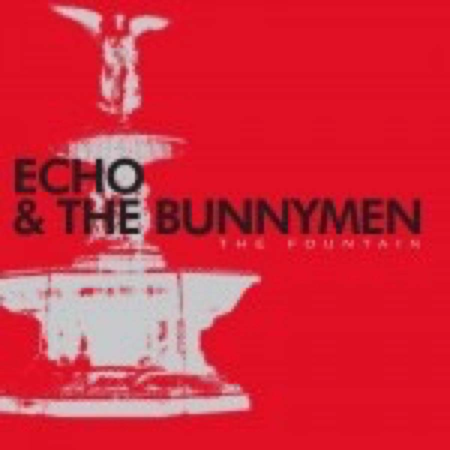 Echo & the Bunnymen – The Fountain