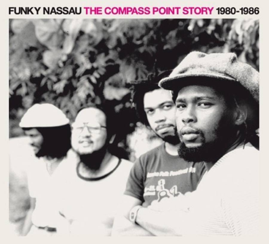 Funky Nassau – The Compass Point Story 1980-1986