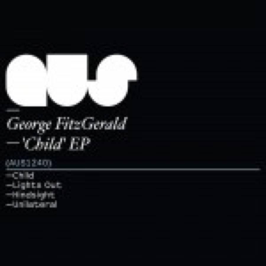 George FitzGerald – Child EP