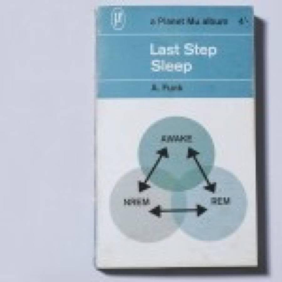 Last Step – Sleep