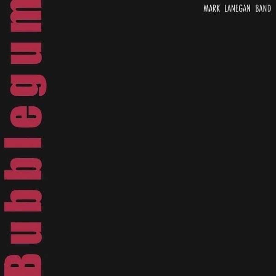 Mark Lanegan – Bubblegum