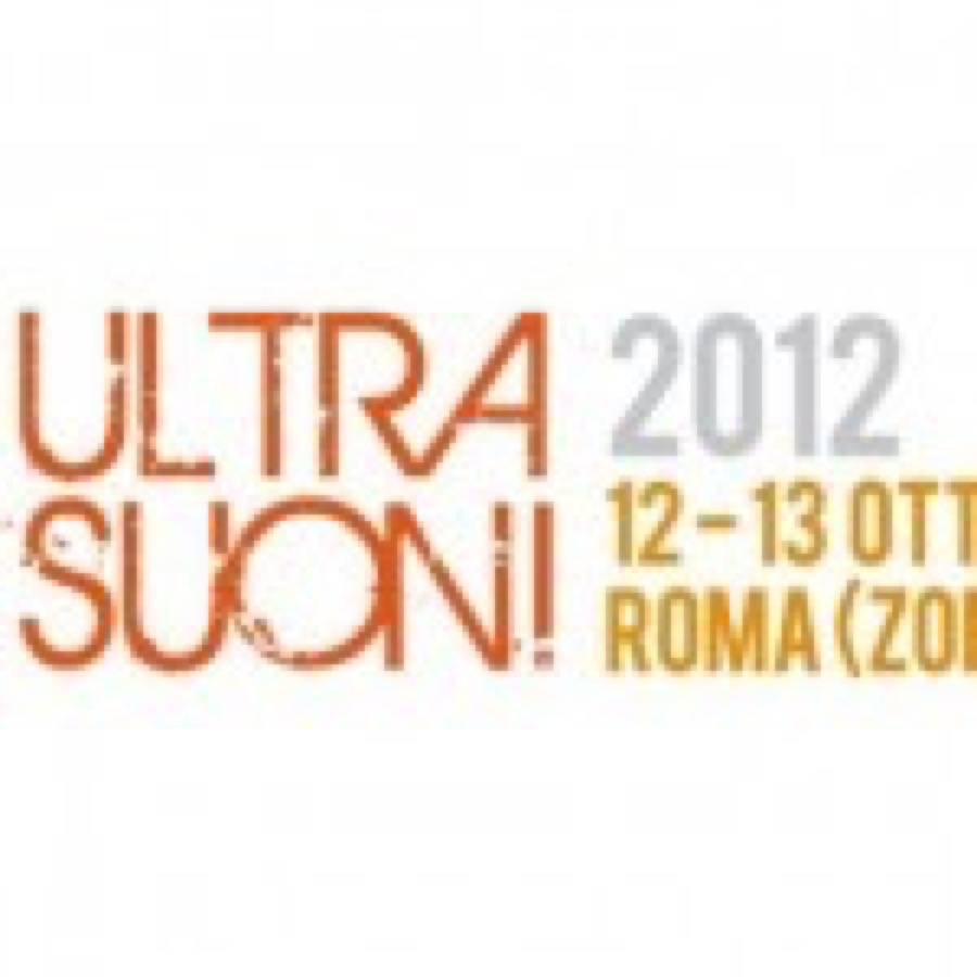 Roma, Ultrasuoni Festival: prima edizione a ottobre