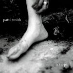 Patti Smith – Trampin'