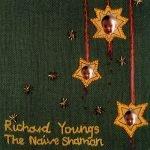 Richard Youngs – The Naive Shaman