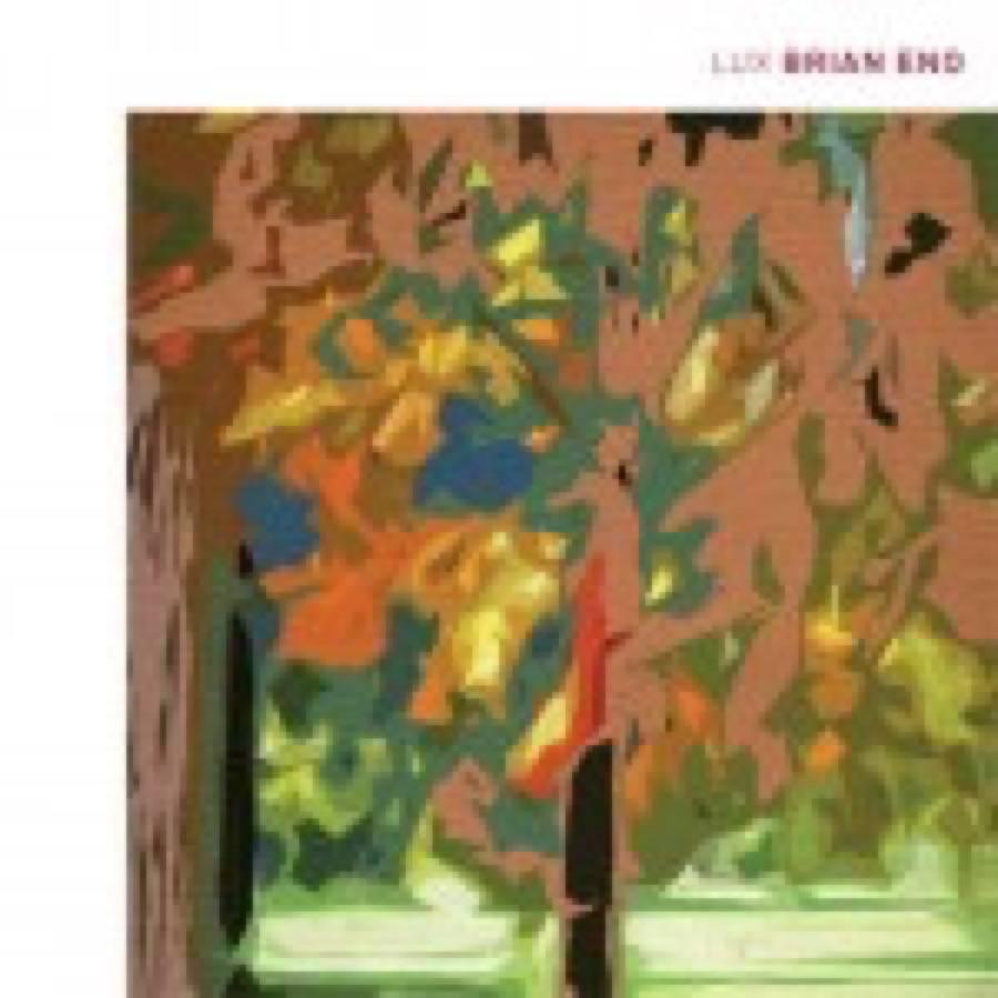 Brian Eno – Lux