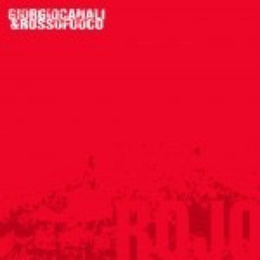 Giorgio Canali e Rossofuoco – Rojo