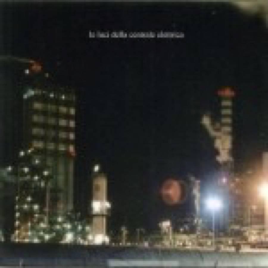 Le luci della centrale elettrica – Le luci della centrale elettrica