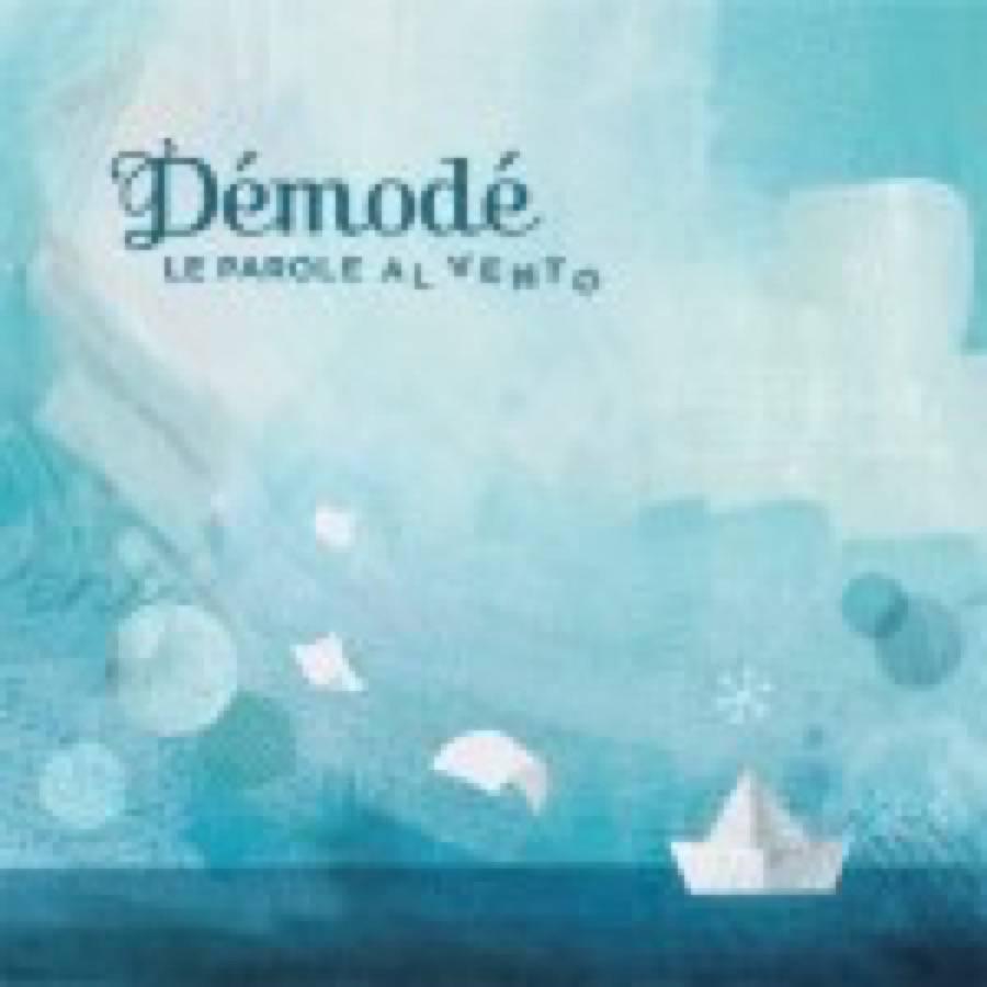 Démodé – Le parole al vento