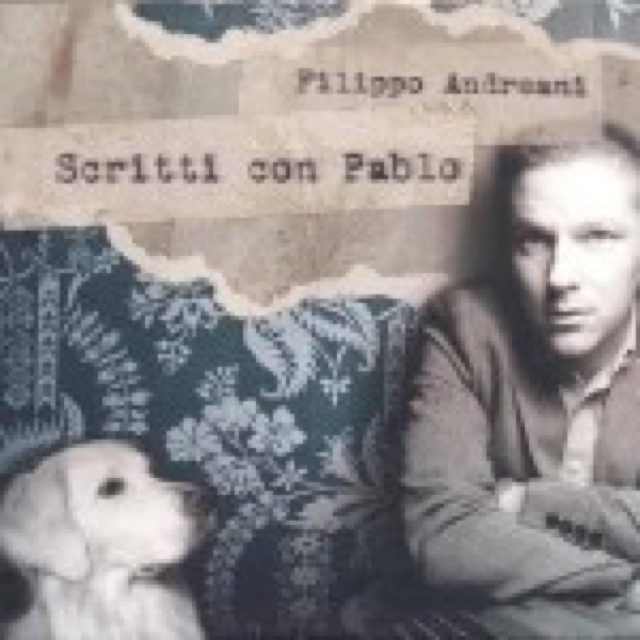 Filippo Andreani – Scritti con Pablo