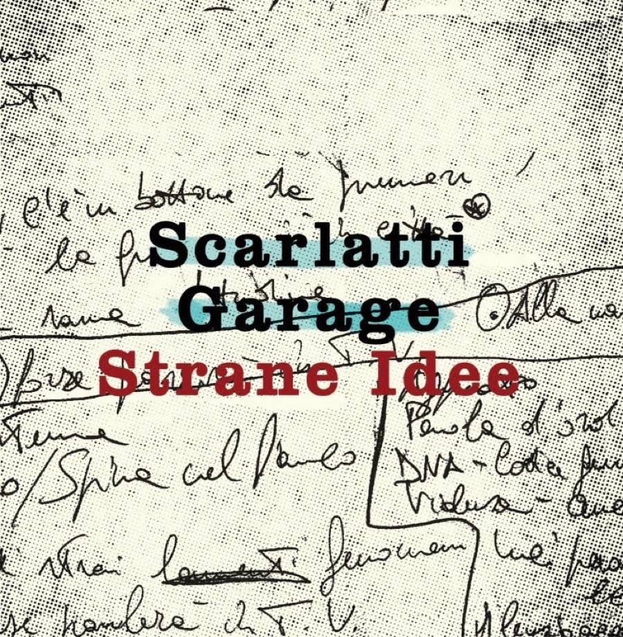 Scarlatti garage strane idee album acquista for Idee strane