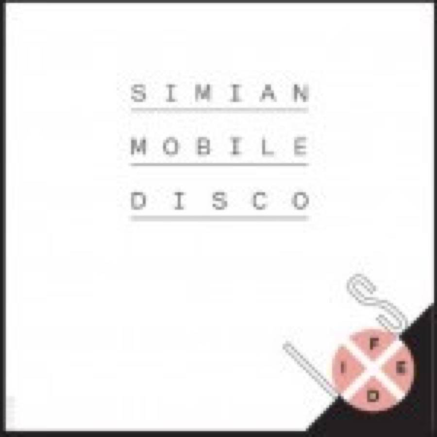 Simian Mobile Disco Is FIxed