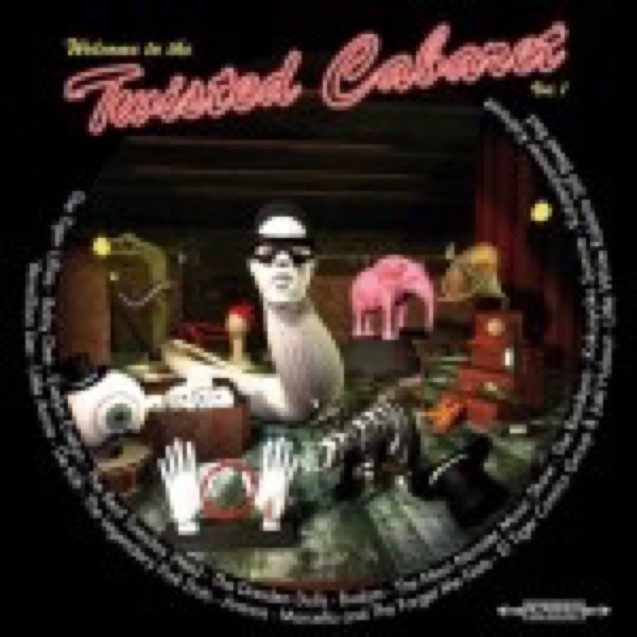 Twisted Cabaret Vol. 1