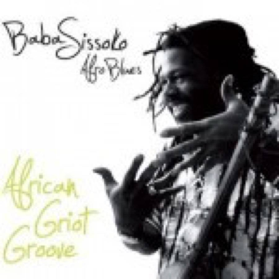 Baba Sissoko – African Griot Groove