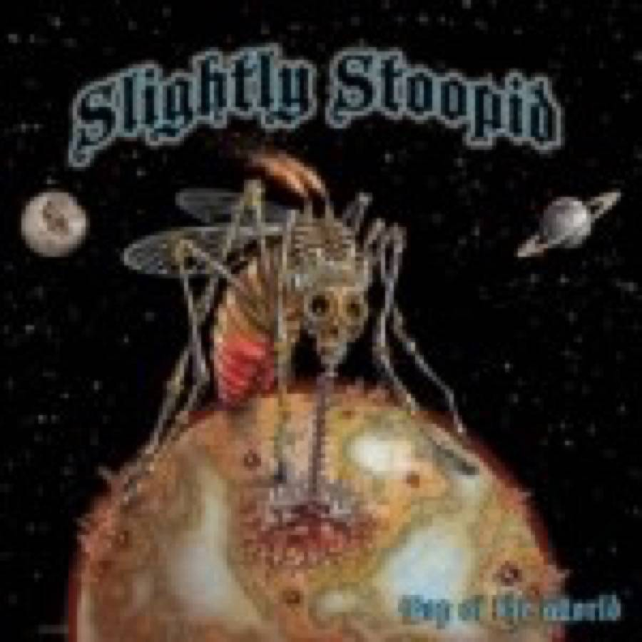 Slightly Stoopid – Top of the World