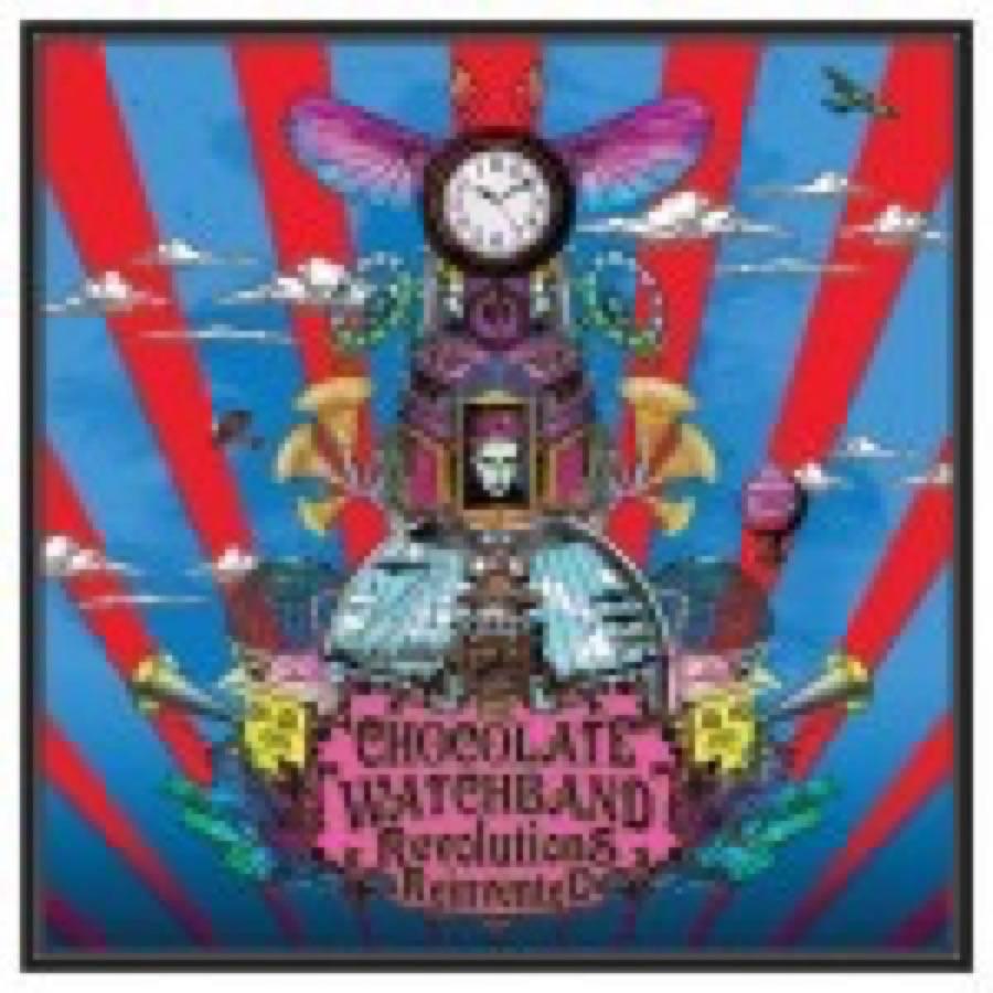 The Chocolate Watchband – Revolution reinvented