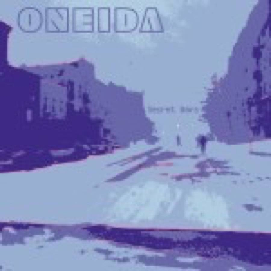 Oneida – Secret Wars