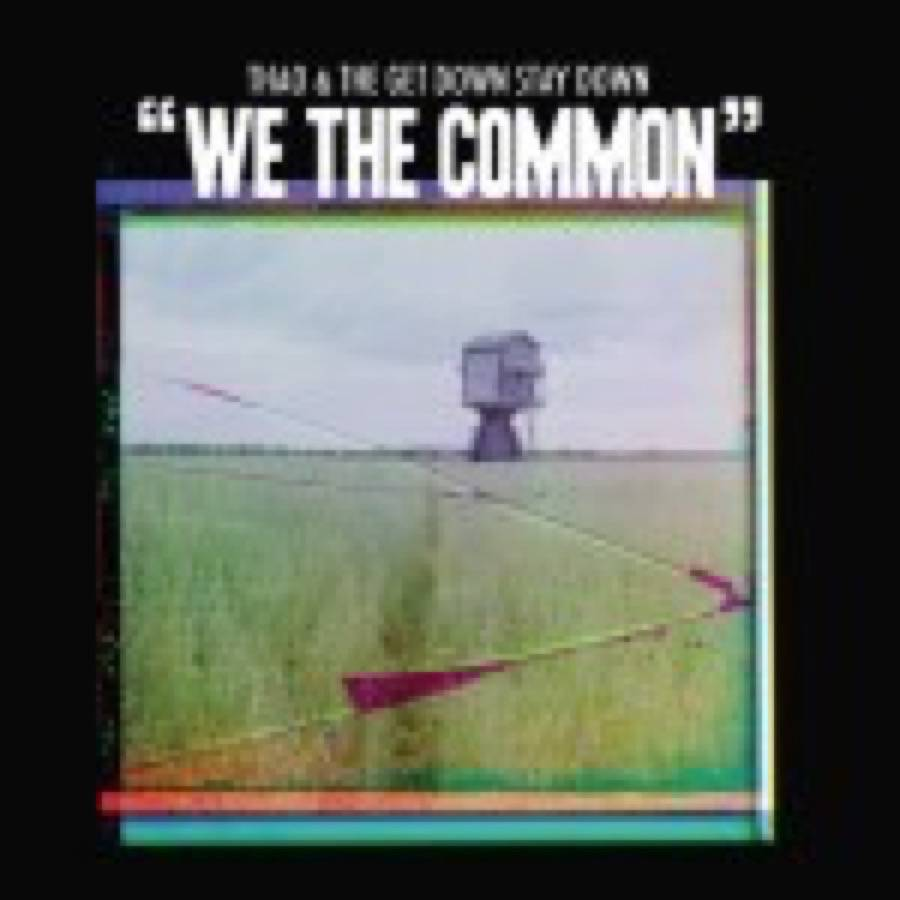 Thao & The Get Down Stay Down – We The Common