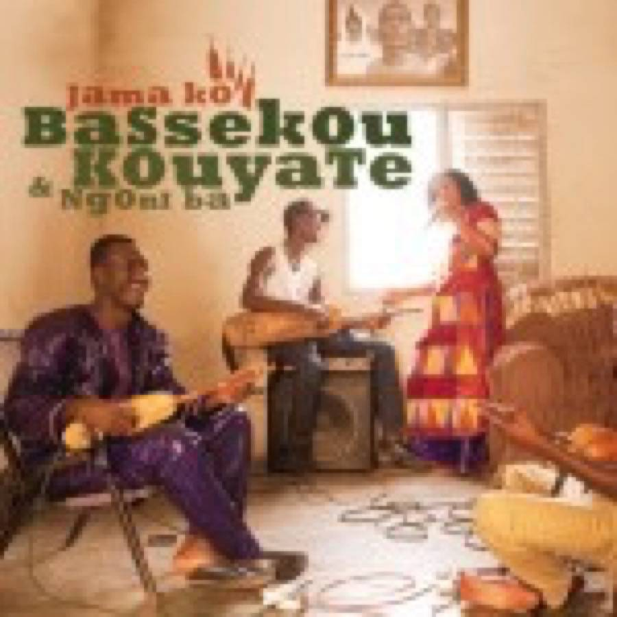 Bassekou Kouyaté & Ngoni Ba – Jama Ko