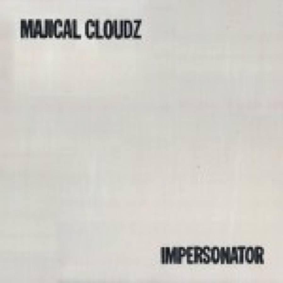 Majical Cloudz – Impersonator