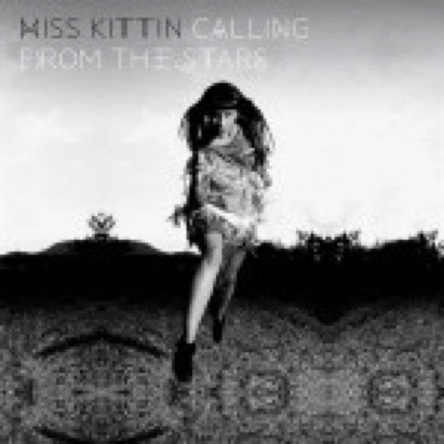 Miss Kittin – Calling from the Stars