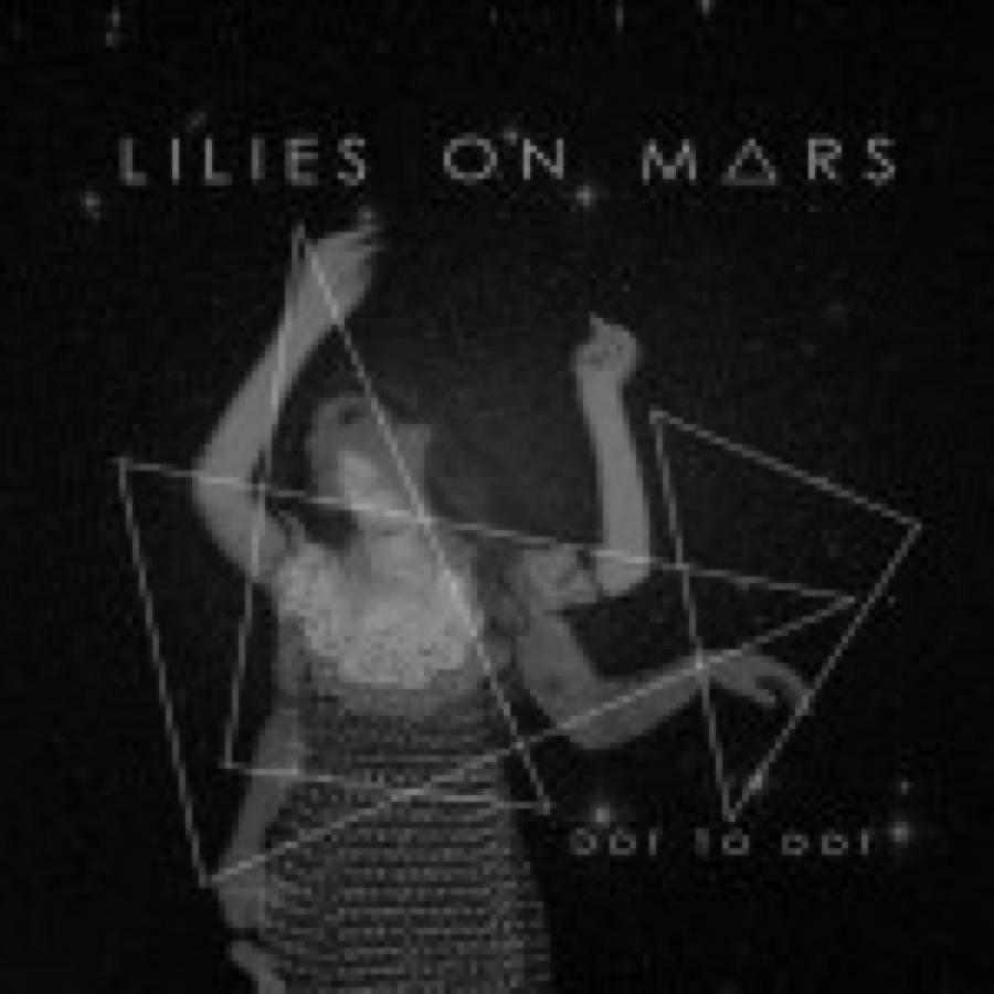 Lilies On Mars – Dot To Dot