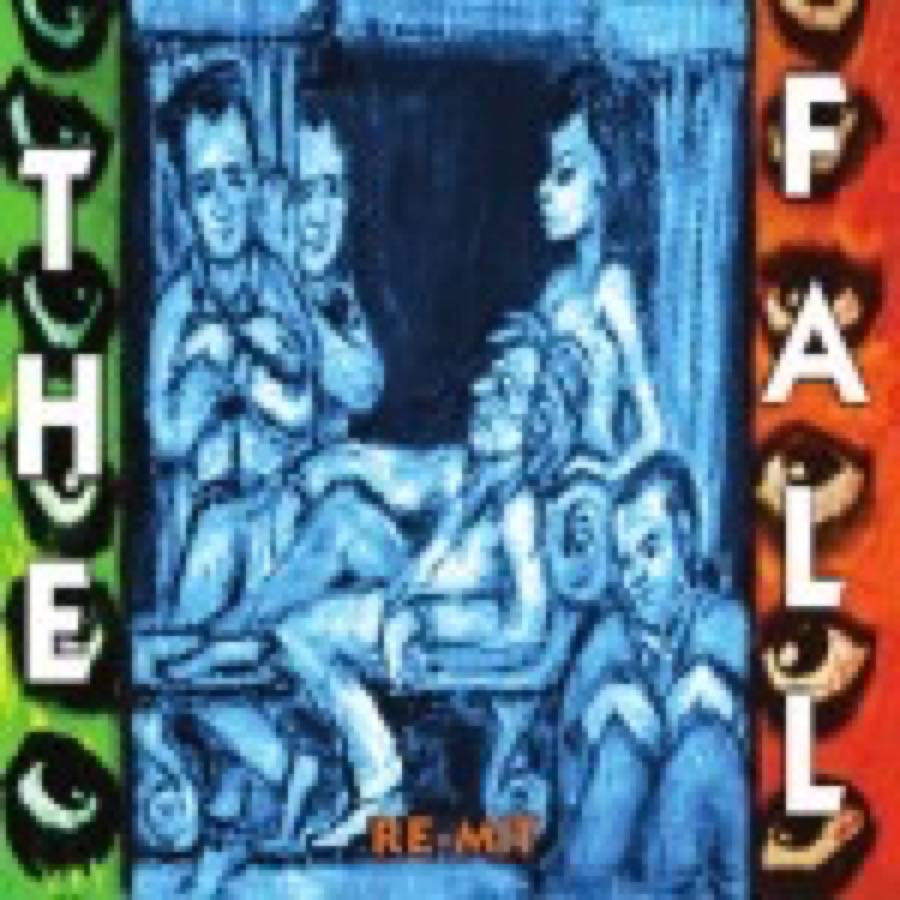 The Fall – Re-Mit